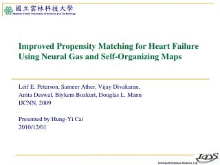 Improved Propensity Matching for Heart  Failure Using  Neural Gas and Self-Organizing Maps
