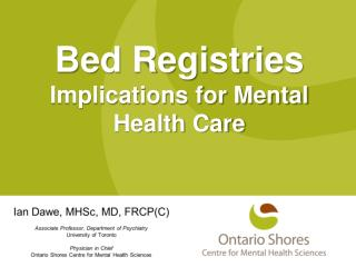 Bed Registries Implications for Mental Health Care