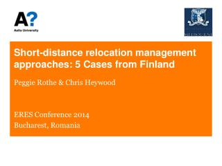 Short-distance relocation management approaches: 5 Cases from  Finland