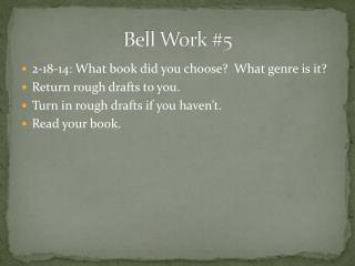 Bell Work #5