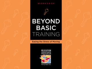 Relocation Assistance Program Beyond Basic  Training Workshop Easing the  Sress  of Moving