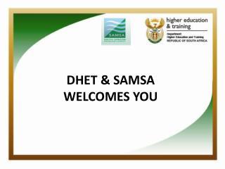 DHET & SAMSA WELCOMES YOU