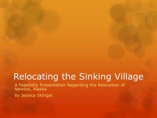 Relocating the Sinking Village