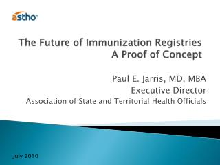 The Future of Immunization Registries A Proof of Concept
