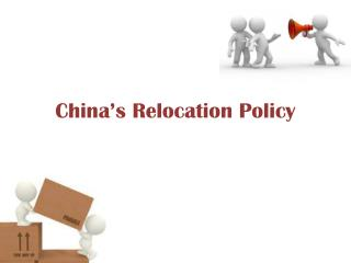 China's Relocation Policy