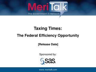 Taxing Times: The Federal Efficiency Opportunity