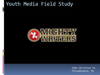 Youth Media Field Study