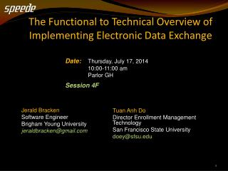 The Functional to Technical Overview  of Implementing Electronic Data  Exchange