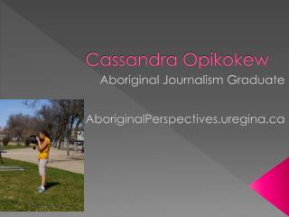 Cassandra Opikokew