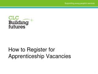 How to Register for Apprenticeship Vacancies