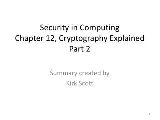 Security in Computing Chapter 12,  Cryptography Explained Part 2