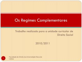 Os Regimes Complementares