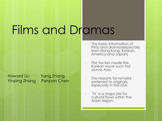 Films  and  Dramas