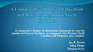 A Comparative Study of Education and Race by Region in North Carolina