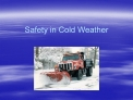 Safety in Cold Weather