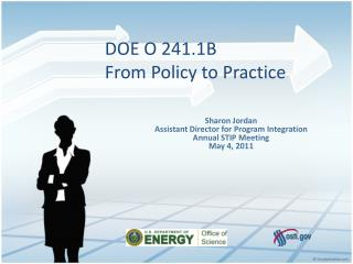DOE O 241.1B From Policy to Practice