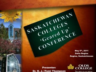 SASKATCHEWAN COLLEGES  'Geared Up'  CONFERENCE