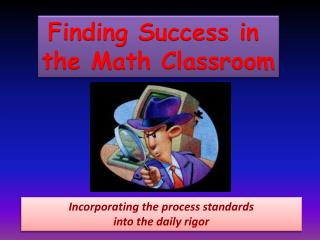 Finding Success in  the Math Classroom
