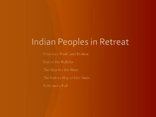 Indian Peoples in Retreat