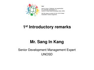 Mr. Sang In Kang Senior Development Management Expert UNOSD