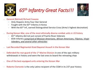 65 th  Infantry Great Facts!!!