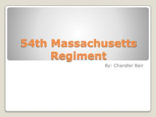 54th Massachusetts  Regiment
