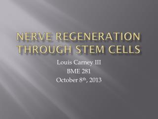 Nerve Regeneration through stem cells
