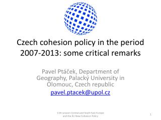 Czech cohesion policy in the period 2007-2013: some critical remarks