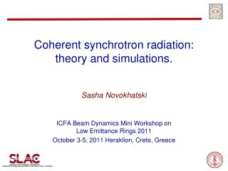 Coherent synchrotron radiation: theory and simulations .