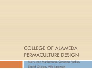 College of alameda  Permaculture  Design