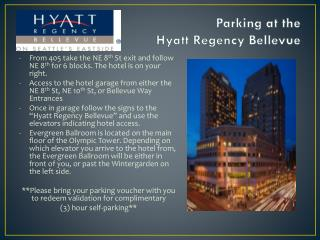 Parking at the  Hyatt Regency Bellevue