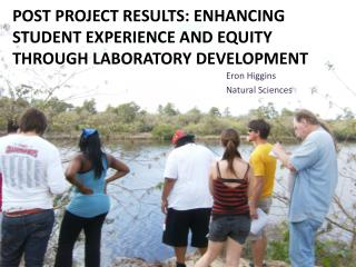 Post project results: Enhancing  Student Experience and Equity through Laboratory Development