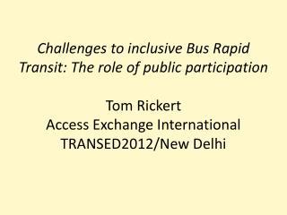 BRT is expanding around the world