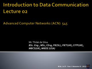 Introduction to Data Communication Lecture o2 Advanced Computer Networks (ACN)  545