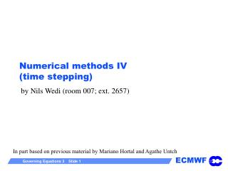 Numerical methods IV time stepping
