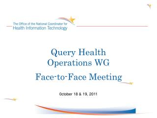 Query Health Operations WG