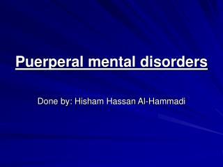 Puerperal mental disorders