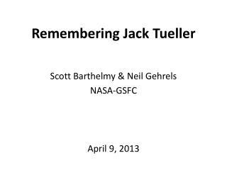 Remembering Jack  Tueller
