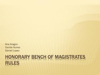 Honorary Bench of Magistrates Rules