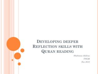 Developing deeper Reflection skills with Quran reading