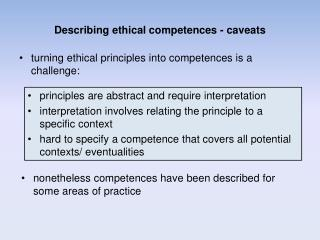 Describing ethical  competences - caveats