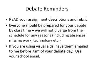 Debate Reminders