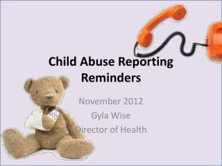 Child Abuse Reporting Reminders