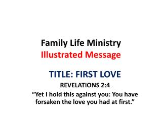 Family Life Ministry  Illustrated Message