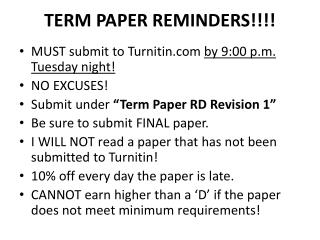 TERM PAPER REMINDERS!!!!