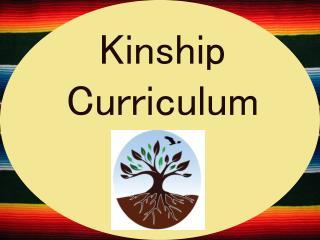 Kinship Curriculum