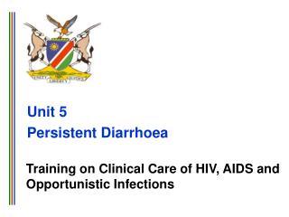 Unit 5 Persistent Diarrhoea
