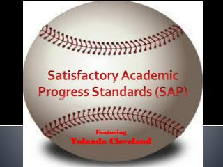 Satisfactory Academic Progress Standards (SAP)