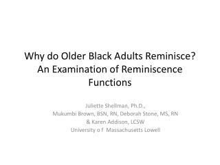 Why do Older Black Adults Reminisce? An Examination of Reminiscence Functions