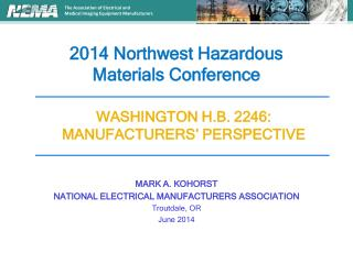 2014 Northwest Hazardous  Materials Conference